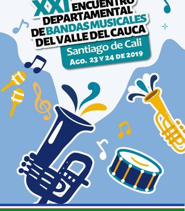 SE ACERCA LA  VIGÉSIMA PRIMERA VERSIÓN DEL ENCUENTRO DEPARTAMENTAL DE BANDAS MUSICALES DEL VALLE DEL CAUCA